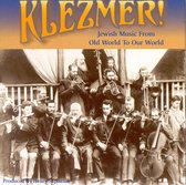 Klezmer! From Old World To Our World