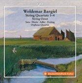 Woldemar Bargiel: String Quartets Nos. 1-4; String Octet