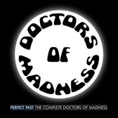 Perfect Past: The Complete Doctors Of Madness