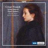 César Franck: String Quartet; Piano Quintet
