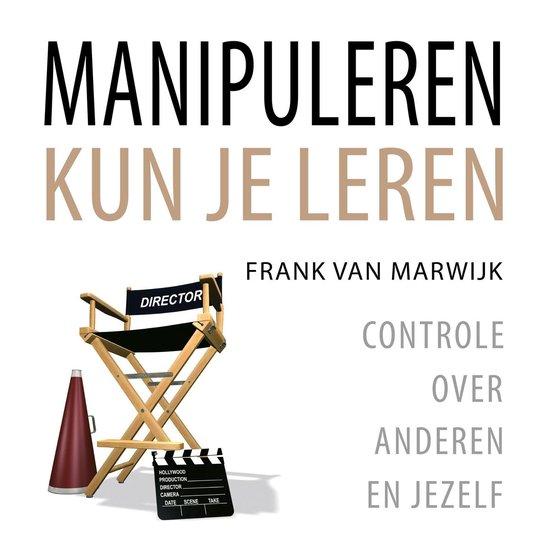 Manipuleren kun je leren - Frank van Marwijk | Readingchampions.org.uk