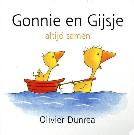 Gonnie & vriendjes - Gonnie en Gijsje - Olivier Dunrea  