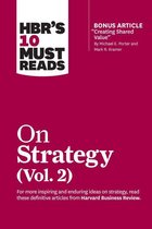 Boek cover HBRs 10 Must Reads on Strategy, Vol. 2 (with bonus article Creating Shared Value By Michael E. Porter and Mark R. Kramer) van Harvard Business Review