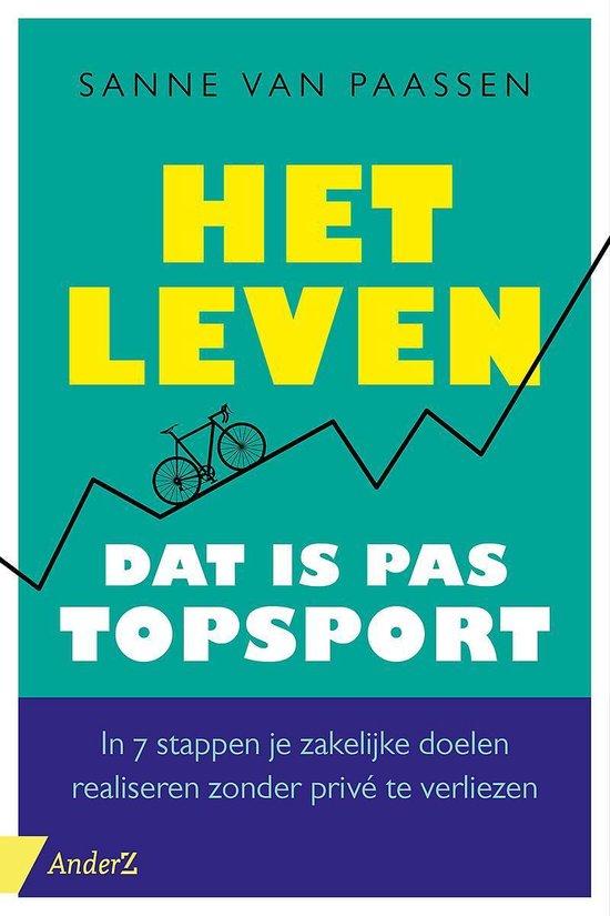 Het leven, dat is pas topsport - Sanne van Paassen | Fthsonline.com