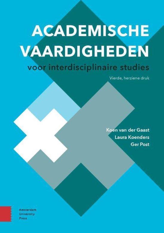Academische vaardigheden voor interdisciplinaire studies - Koen van der Gaast  
