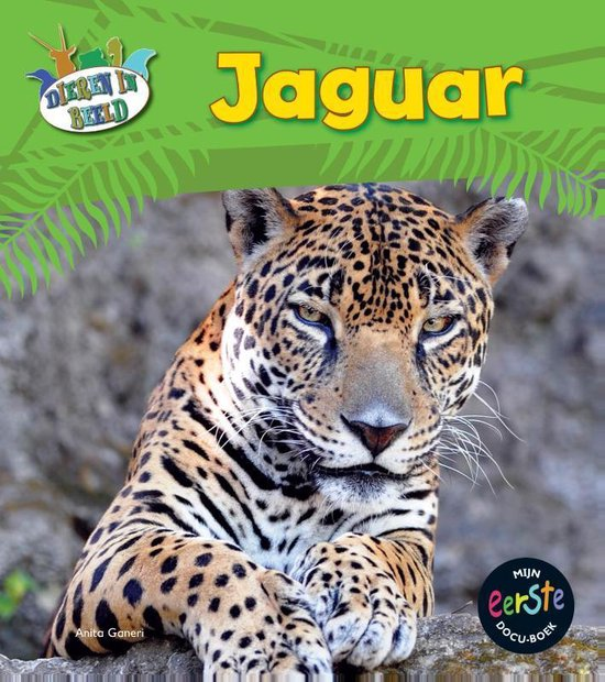 Dieren in beeld - Jaguar - Anita Ganeri pdf epub