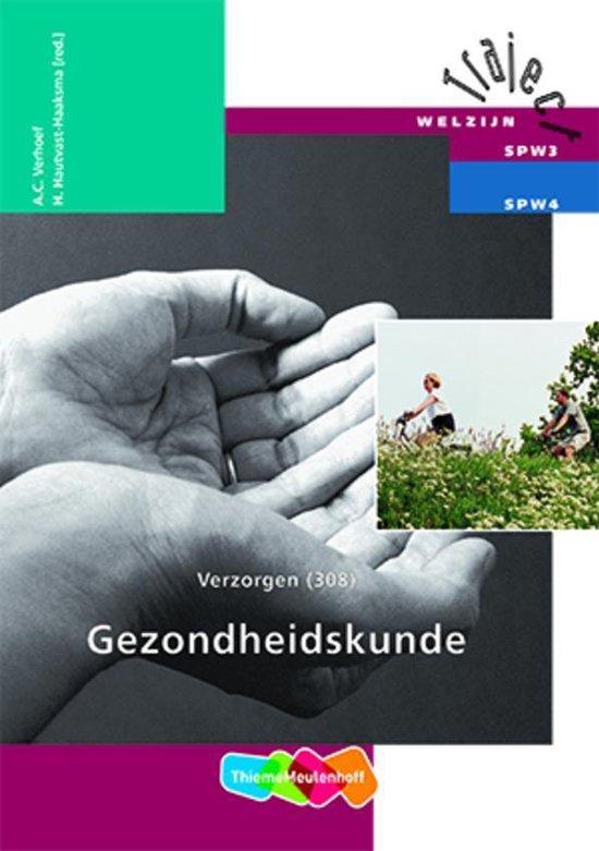Verzorgen / 308 Gezondheidskunde / deel Theorieboek - A.C. Verhoef  