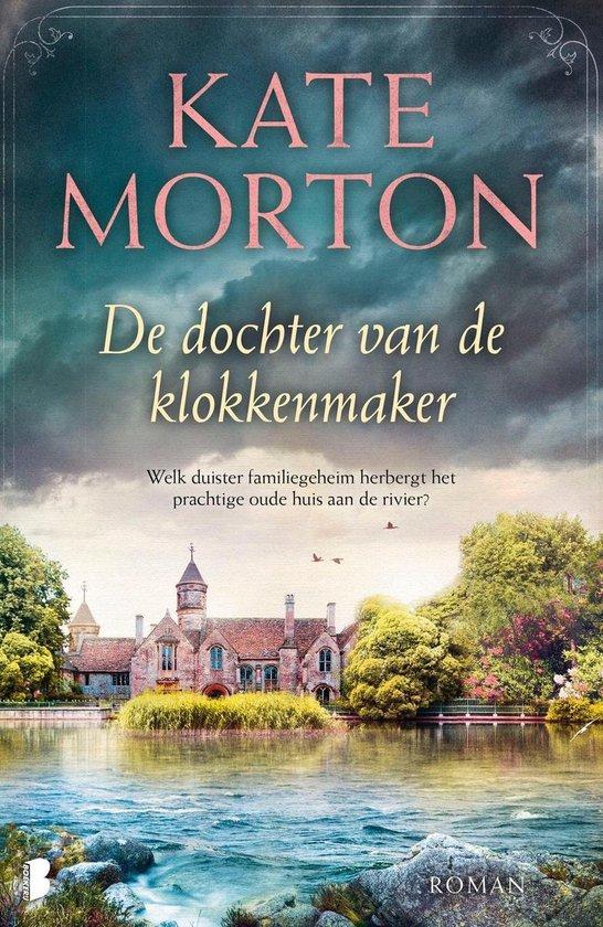 De dochter van de klokkenmaker - Kate Morton |