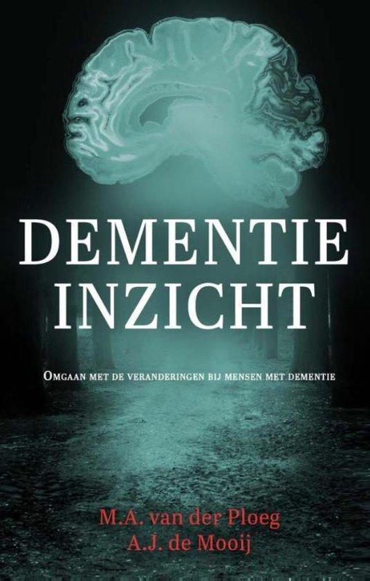 Dementie Inzicht - Jolanda de Mooij | Fthsonline.com