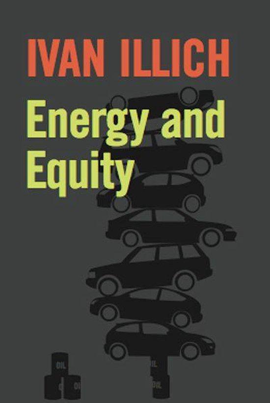 Boek cover Energy and Equity van Ivan Illich (Onbekend)