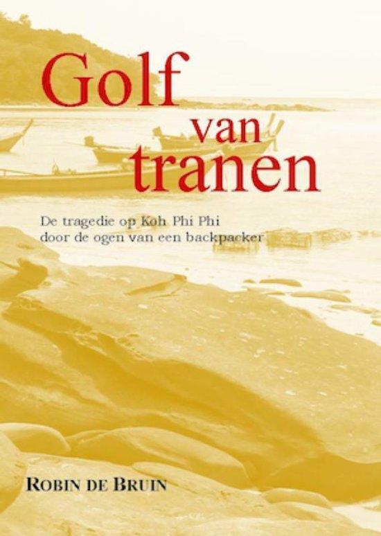 Golf van tranen - R. De Bruin | Fthsonline.com