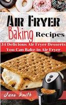 AIR FRYER BAKING Recipes