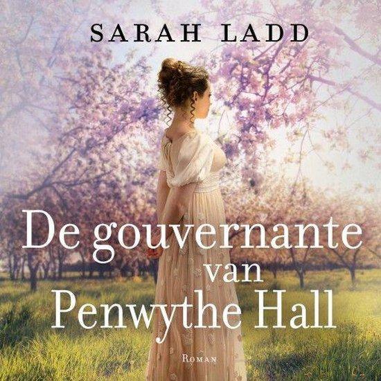 De gouvernante van Penwythe Hall - Sarah Ladd |