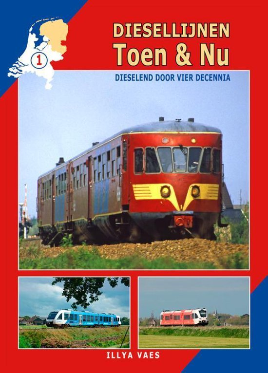 Diesellijnen Toen & Nu 1 - Diesellijnen Toen & Nu