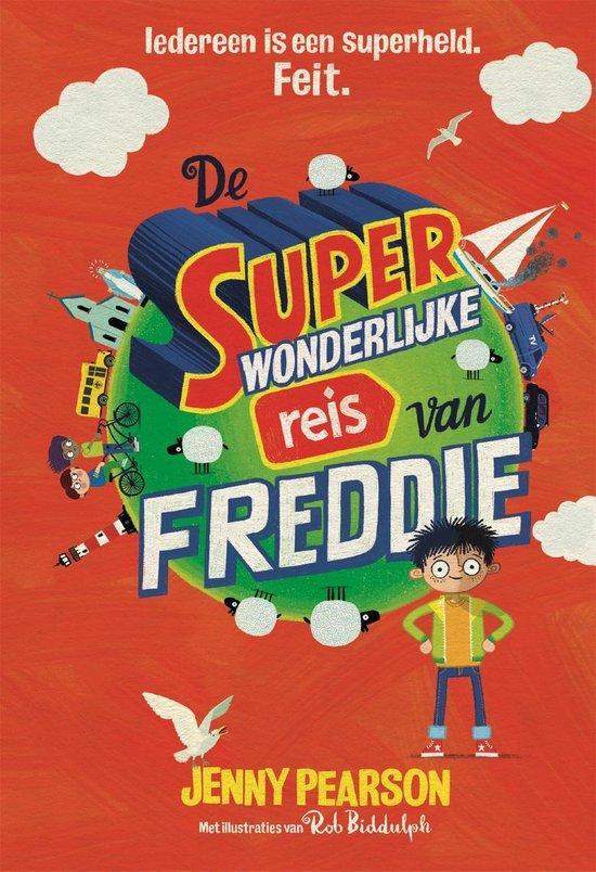 De superwonderlijke reis van Freddie - Jenny Pearson | Readingchampions.org.uk