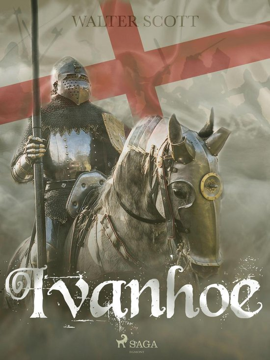 Ivanhoe - Sir Walter Scott |