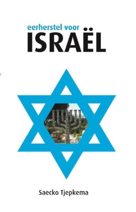 Eerherstel voor Israel - Saecko Tjepkema | Fthsonline.com