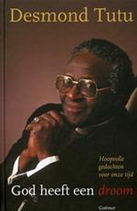 God Heeft Een Droom - Desmond Tutu pdf epub