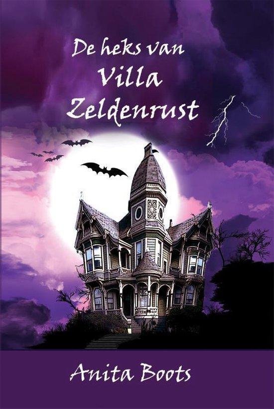 De heks van Villa zeldenrust - Anita Boots | Readingchampions.org.uk