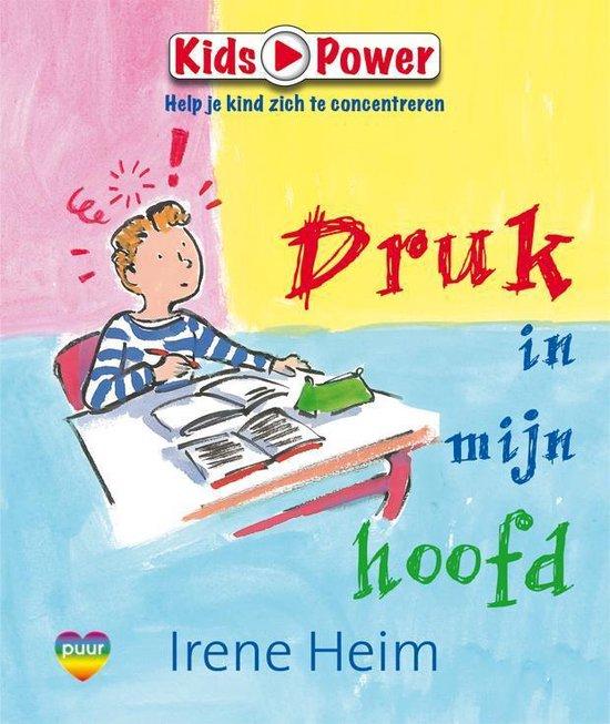 Kids Power - Druk in mijn hoofd - Irene Heim pdf epub