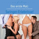 Das erste Mal: Swinger-Erlebnisse!
