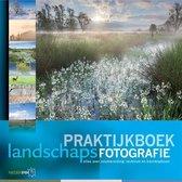 Praktijkboeken natuurfotografie 2 - Praktijkboek landschapsfotografie