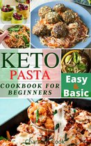 Keto Pasta Cookbook For Beginners