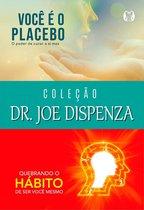 Coleção Dr. Joe Dispenza