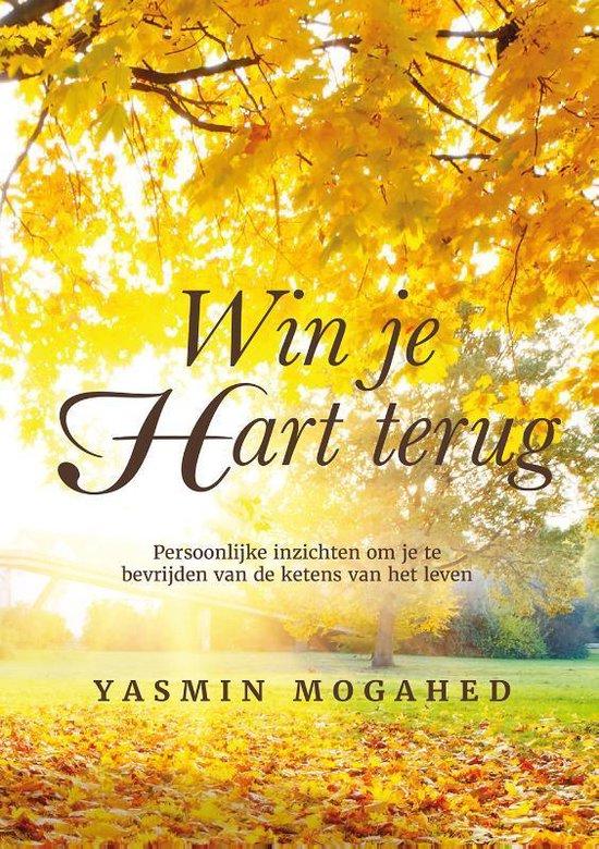 Boek cover Win je hart terug van Yasmin Mogahed (Paperback)