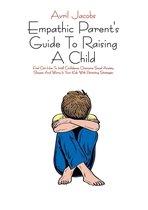 Omslag Empathic Parent's Guide To Raising A Child