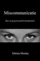 Miscommunicatie