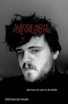 Suicide Note for Valentine