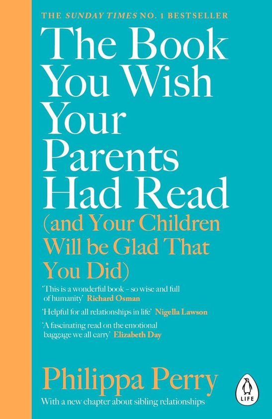 Boek cover The Book You Wish Your Parents Had Read (and Your Children Will Be Glad That You Did) van Philippa Perry (Onbekend)