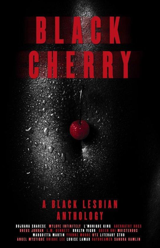 Black Cherry: A Black Lesbian Anthology