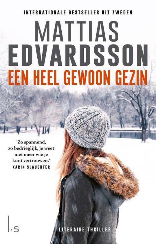 Boek cover Een heel gewoon gezin van Mattias Edvardsson (Paperback)
