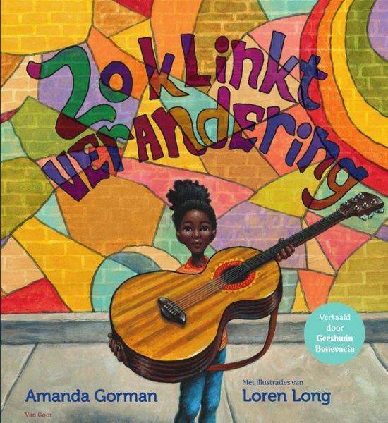 Boek cover Zo klinkt verandering van Amanda Gorman (Hardcover)