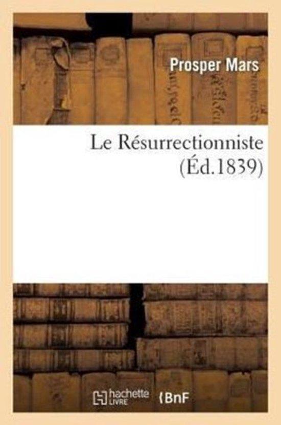 Le Resurrectionniste