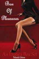 Box Of Pleasures An Erotica Box Set