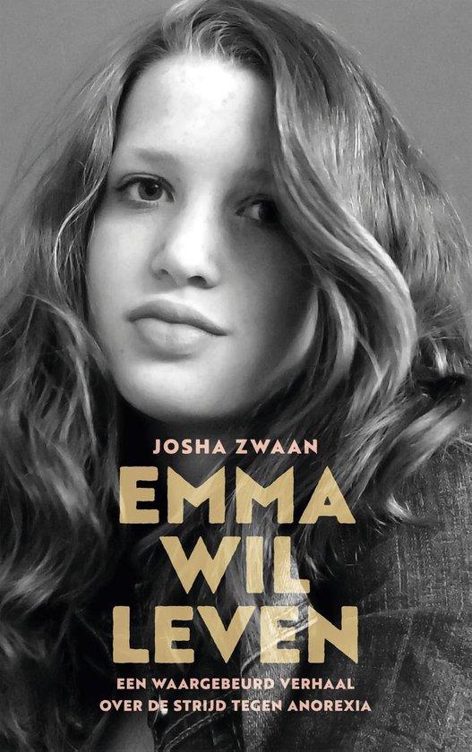 Emma wil leven - Josha Zwaan |