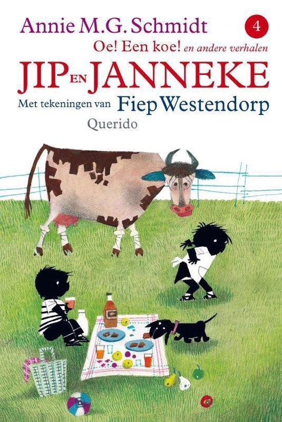 Jip en Janneke / Oe ! Een koe - Annie M.G. Schmidt pdf epub