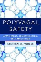 Polyvagal Safety: Attachment, Communication, Self-Regulation (IPNB)