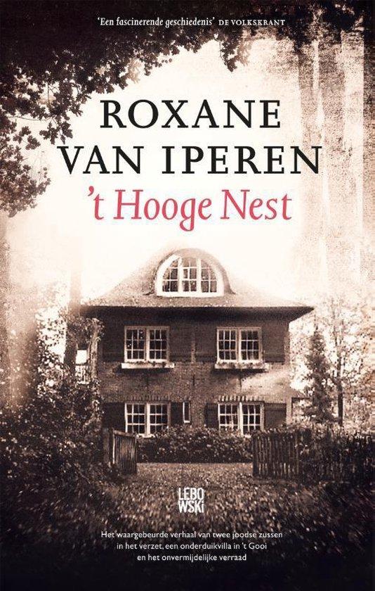 Boek cover t Hooge Nest van Roxane van Iperen (Hardcover)