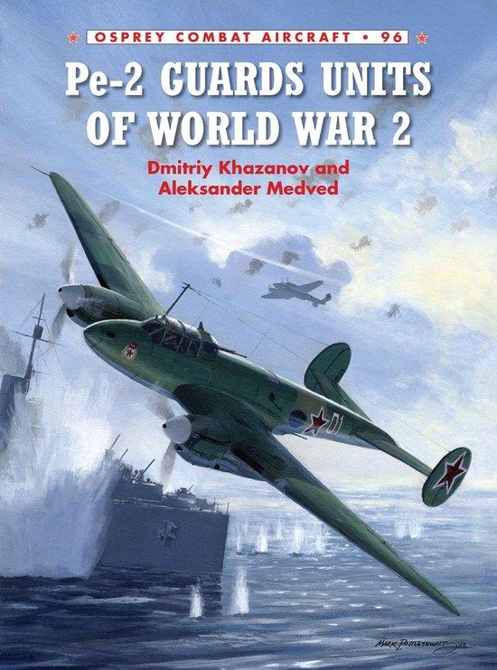 Boek cover Pe-2 Guards Units of World War 2 van Dmitriy Khazanov (Onbekend)
