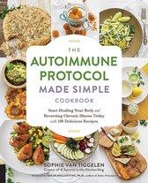 Boek cover The Autoimmune Protocol Made Simple Cookbook van Sophie van Tiggelen