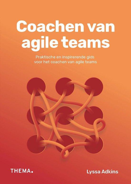 Coachen van agile teams - Lyssa Adkins | Readingchampions.org.uk