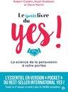 Boek cover Le (petit) livre du YES ! van Noah Goldstein (Onbekend)