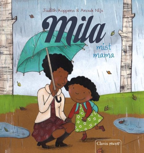 Mila - Mila mist mama - Judith Koppens   Readingchampions.org.uk