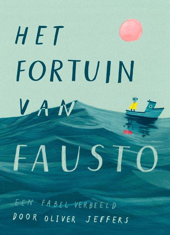 Boek cover Het fortuin van Fausto van Oliver Jeffers (Hardcover)