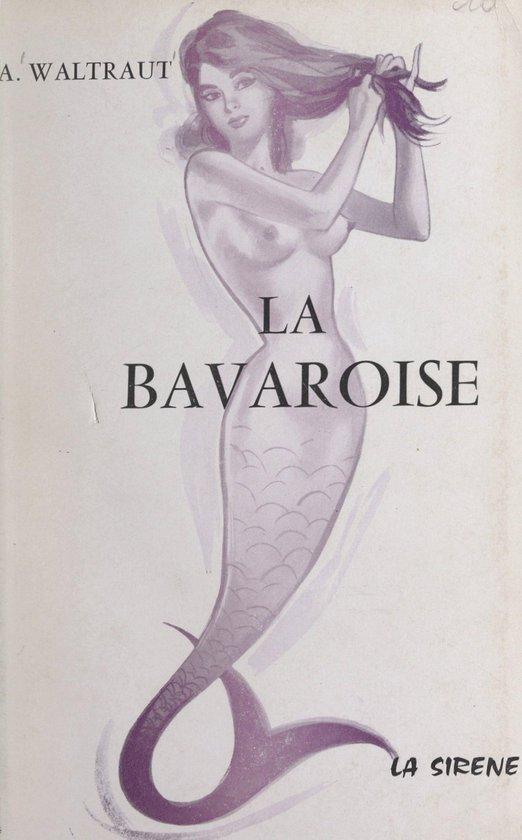 La bavaroise