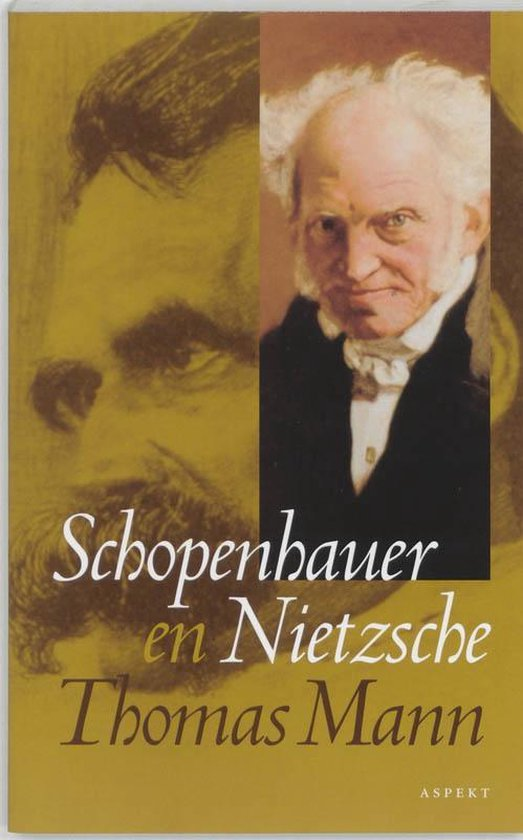 Nietzsche en Schopenhauer - Thomas Mann  